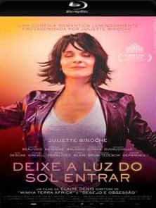 Deixe a Luz do Sol Entrar Torrent – 2018 (BluRay) 720p e 1080p Legendado