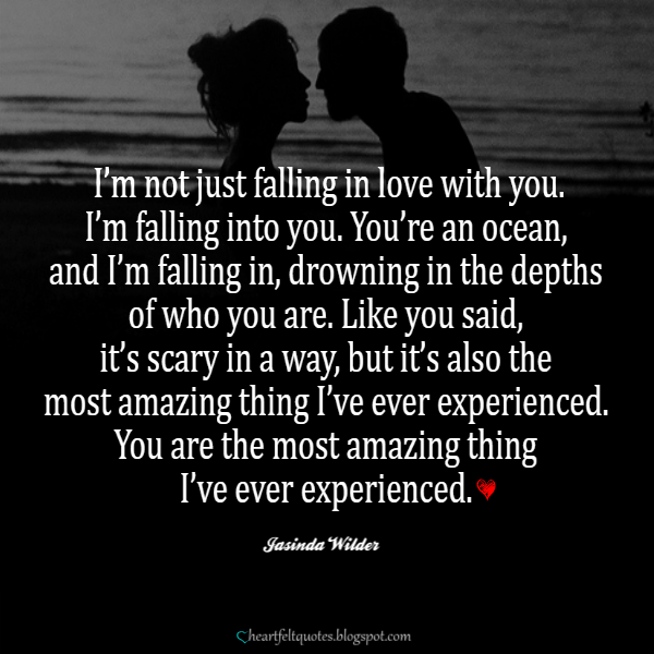 I\'m not just falling in love with you. | Heartfelt Love And ...