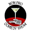 Non-Productive Comedy Show, August 7th!