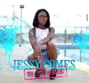 Jessy Gomes – Tú Es o Homem (Kizomba)