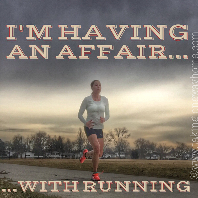 I'm having an affair with running