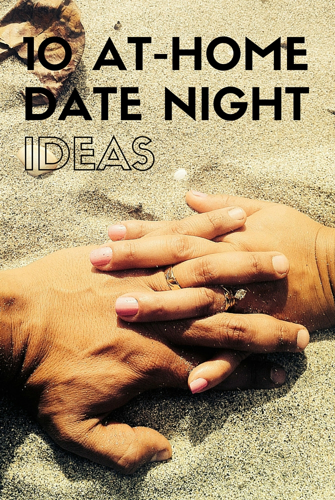 10 At-Home Date Night Ideas