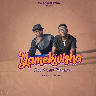 Download Audio | Tydo ft Geff Mapendo - Yamekwisha
