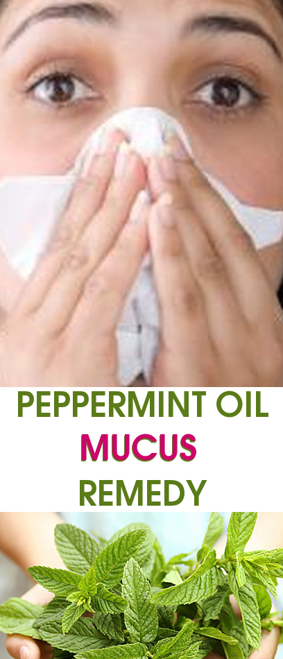 PEPPERMINT OIL MUCUS  REMEDY