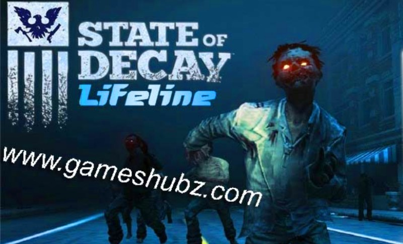 State of Decay – Lifeline Online Downloading Full Free