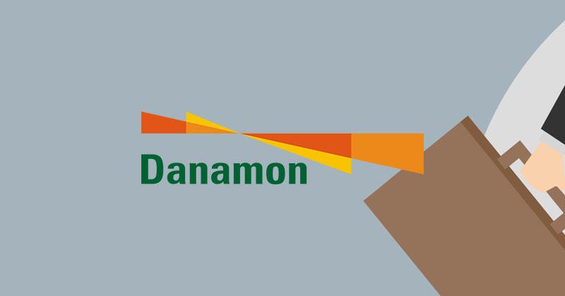 Bank Danamon Buka Lowongan Kerja, Fresh Graduate atau Berpengalaman | Agustus 2017