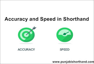 Accuracy and Speed in Shorthand