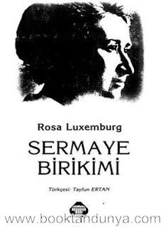 Rosa Luxemburg - Sermaye Birikimi