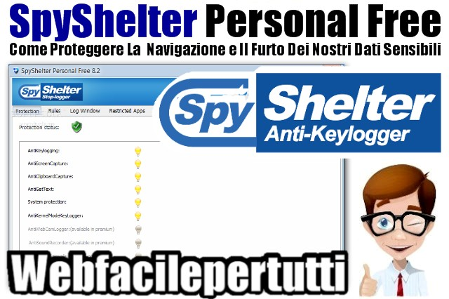 Anti-KeyLogger - Come Proteggere La  Navigazione e Il Furto Dei Nostri Dati Sensibili Con SpyShelter Personal Free