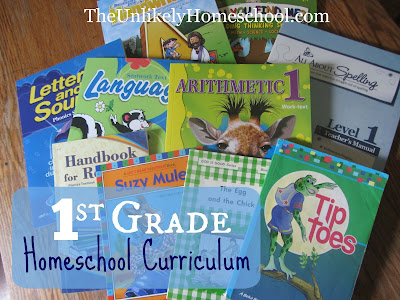 1st Grade Homeschool Curriculum {The Unlikely Homeschool}