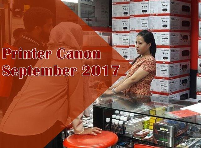 Review dan Harga Printer Canon Dibawah Rp1 Jutaan September 2017