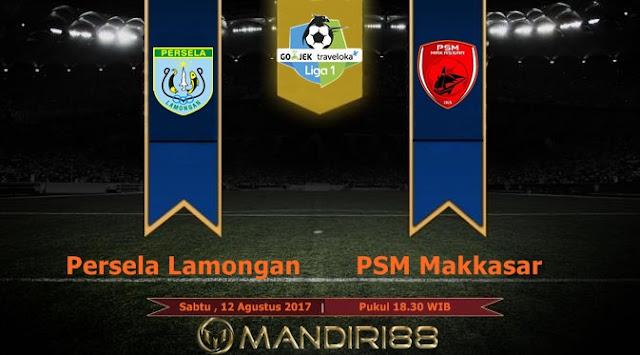 Prediksi Bola : Persela Lamongan Vs PSM Makkasar , Sabtu 12 Agustus 2017 Pukul 18.30 WIB