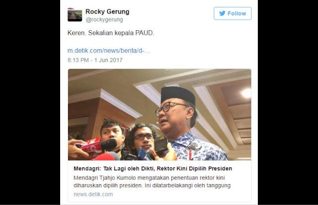 Mendagri: Rektor Kini Dipilih Presiden, Rocky Gerung: Keren, Sekalian Kepala PAUD