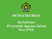 Pengumuman Kelulusan Penyuluh Agama Islam Non PNS