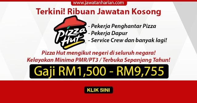 Maklumat Kekosongan Jawatan Di Pizza Hut