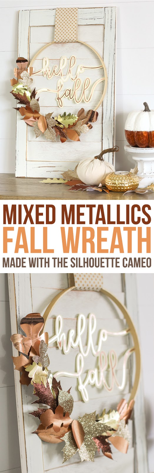 Create a beautiful mixed metallic fall wreath from scrapbook paper and rose gold vinyl cut with a Silhouette Cameo machine.