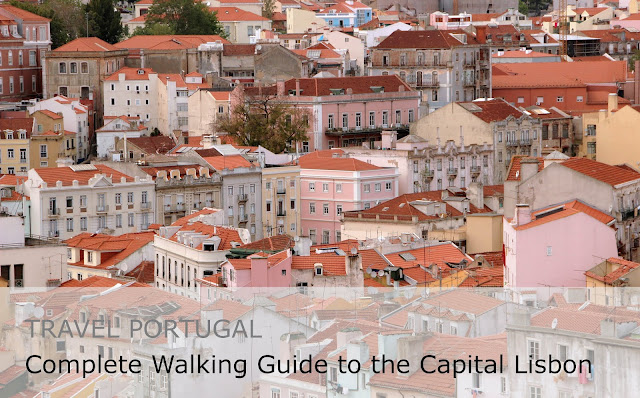 Travel Portugal. Complete Walking Guide to the Capital Lisbon