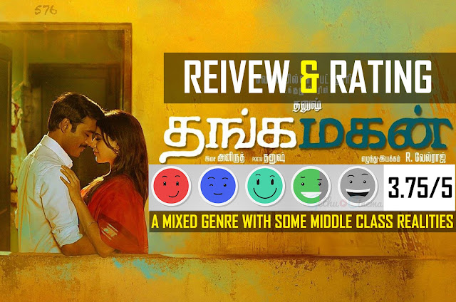 Thanga Magan Movie Rating Review