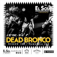 Concierto de Dead Bronco en la Sala El Sol