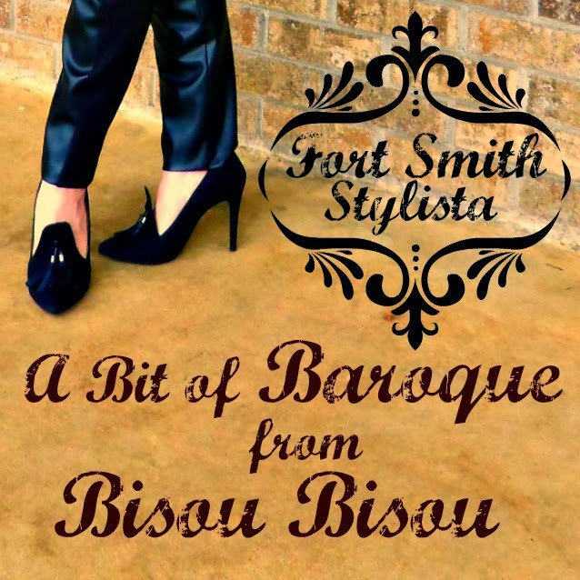 Bisou: Fort Smith Stylista: A Bit Of Baroque From Bisou Bisou