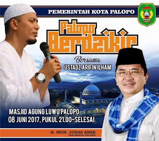 Kamis, Pemkot Palopo Datangkan Ustaz Arifin Ilham