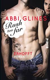 Rush too far - Erhofft - Abbi Glines