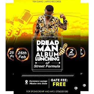 Dreadman set to launch album in Imo State  on February 25, 2018