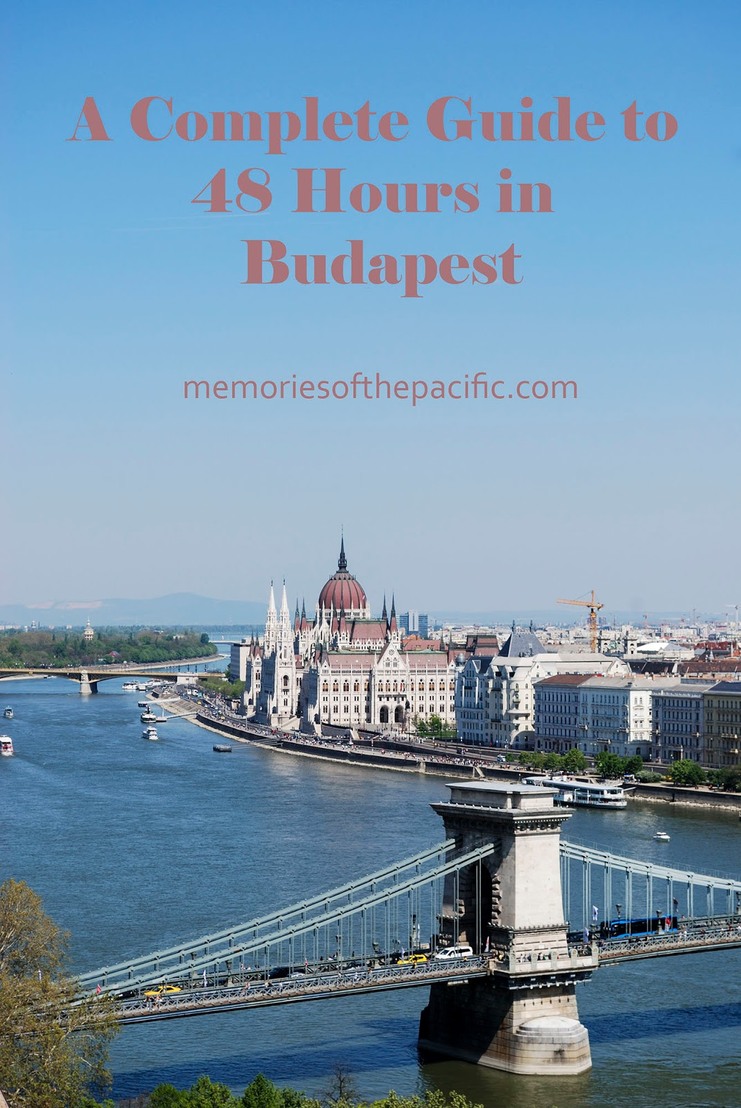 budapest guide itinerary instagram worthy spot sights landmarks hungary views danube buda castle