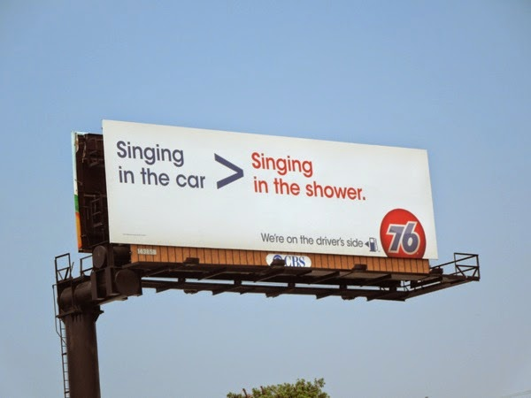 Singing in the car is greater than in shower 76 gas billboard