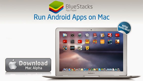BlueStacks, Emulator Android Tersedia Untuk Mac Os X