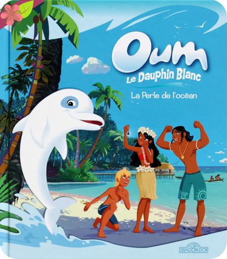 Oum le dauphin blanc : La perle de l'océan, Marzipan et Media Valley, Les livres du dragon d'or
