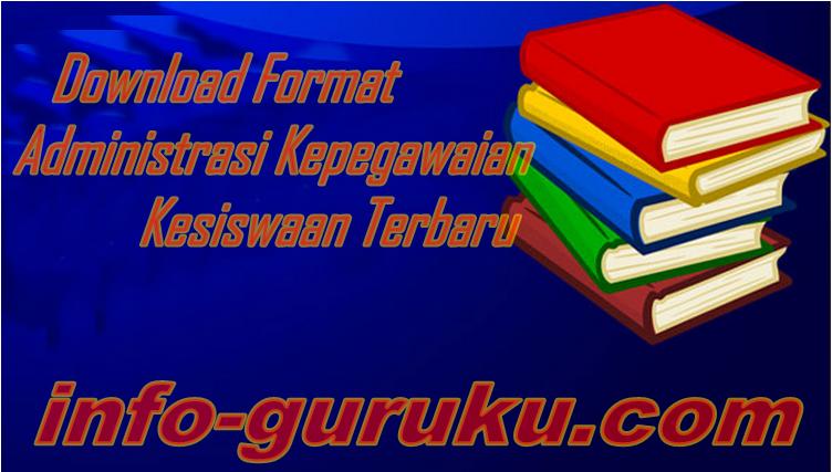 Download Format Administrasi Kepegawaian Dan Kesiswaan