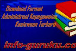 Download Format Administrasi Kepegawaian dan Kesiswaan Terbaru