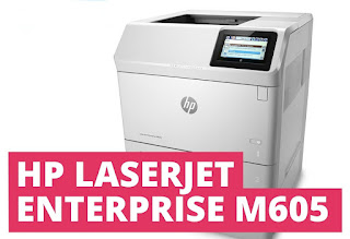 Download HP LaserJet Enterprise M605dh Driver Printer