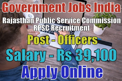 Rajasthan Public Service Commission RPSC Recruitment 2018