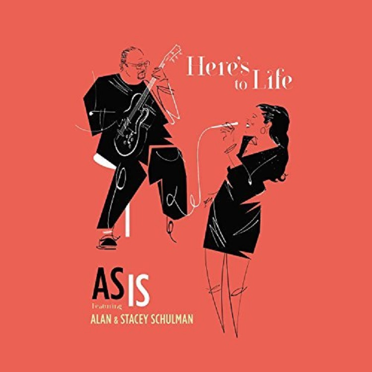 Republic of Jazz: AS IS (feat. Alan & Stacey Schulman) - Here\'s to ...