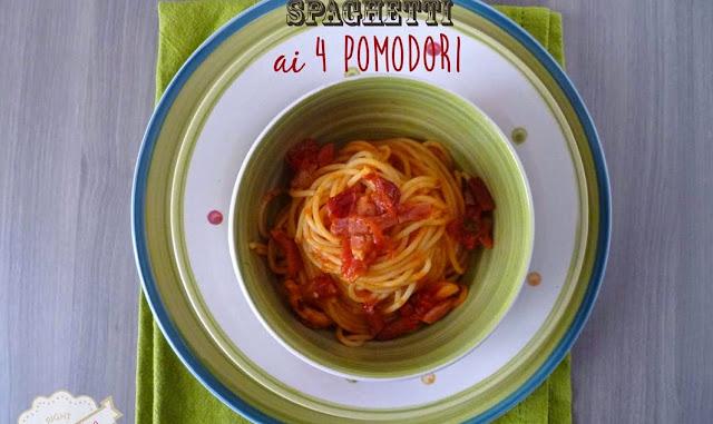 Spaghetti ai 4 pomodori: passata, pelati, ciliegini e pomodori secchi