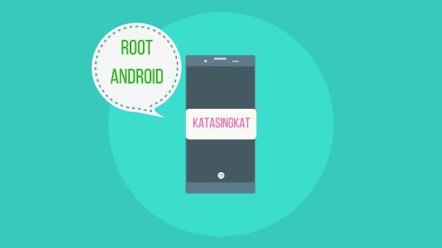 Panduan Root Android Yang Mudah Dan Aman