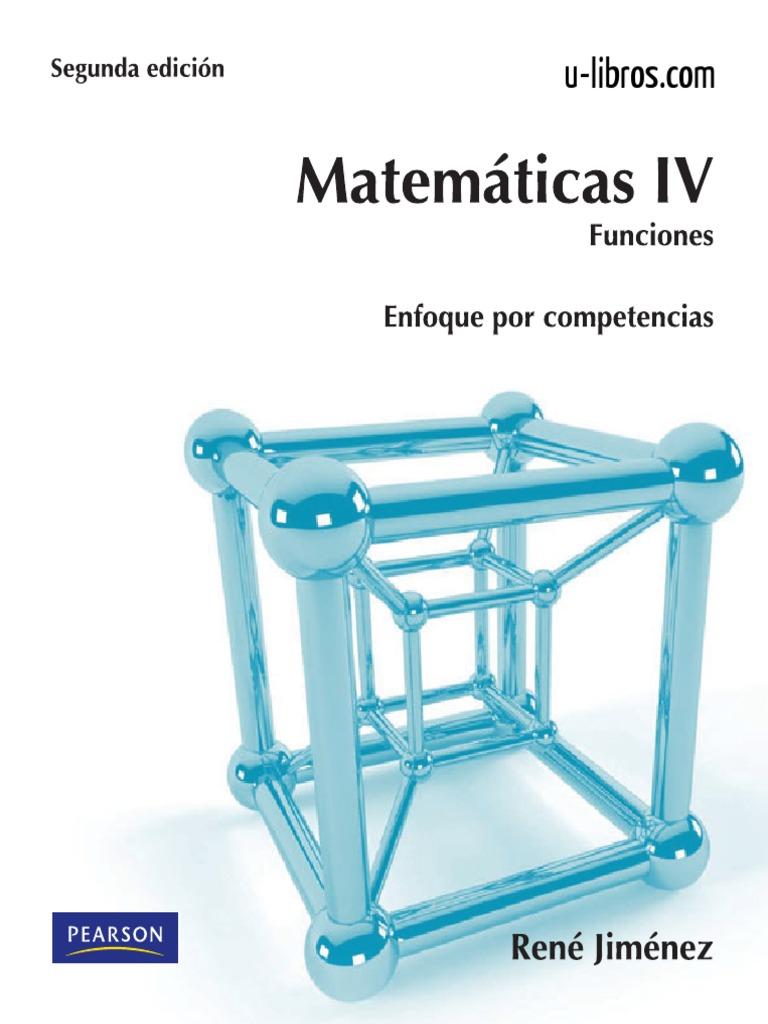 Matemáticas IV: Funciones, 2da Edición – René Jiménez