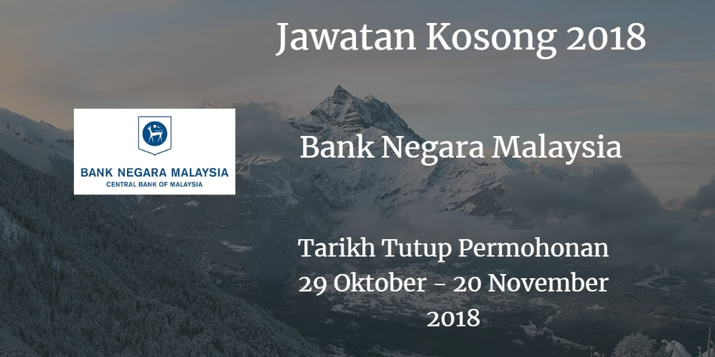 Jawatan Kosong BNM 29 Oktober - 20 November 2018