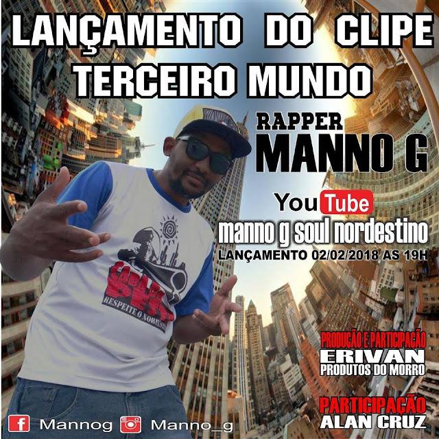 """Rapper Manno G lança vídeo clipe da música """"Terceiro Mundo"""""""