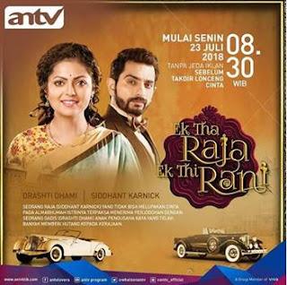 Sinopsis Ek Tha Raja Ek Thi Rani Episode 33-34 (Versi ANTV)