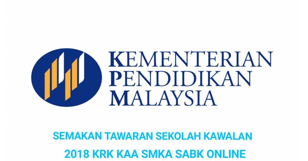 Semakan Tawaran Sekolah Kawalan 2021 Krk Kaa Smka Sabk Online Semakan Upu
