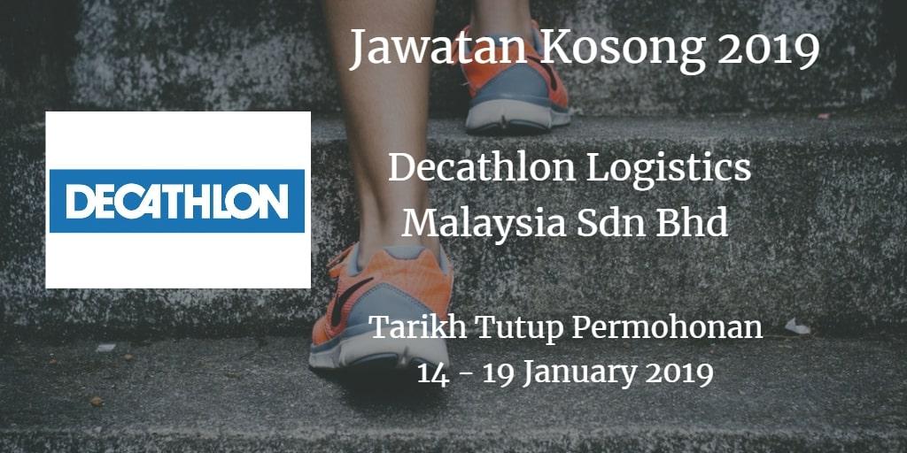 Jawatan Kosong Decathlon Logistics Malaysia Sdn Bhd 14 - 19 January 2019