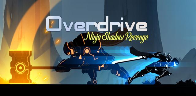 Overdrive – Ninja Shadow Revenge v1.1 Mod Apk Offline (Money / Ad-Free)