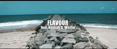 Mr. Flavour Ft Semah G. Weifur - Most High Video