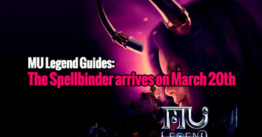 MU Legend Guides: The Spellbinder arrives on March 20th