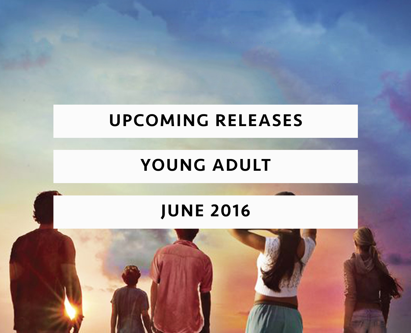 Upcoming Releases June 2016