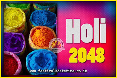 2048 Holi Festival Date & Time, 2048 Holi Calendar