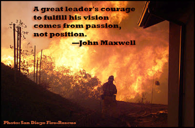 A great leader's courage to fulfill his vision comes from passion, not position - John Maxwell